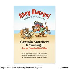 Shop Boy's Pirate Birthday Party Invitation created by gnurf. Pirate Theme, Pirate Party, Homemade Pirate Costumes, Pirate Birthday Invitations, Pirate Crafts, Happy Cartoon, Zazzle Invitations, Invitation Cards, Boy Birthday Parties
