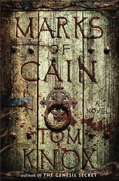 'Marks of Cain' by Tom Knox #novel #thriller