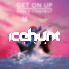 Jauz & Pegboard Nerds - Get On Up (Icehunt Remix) by Icehunt