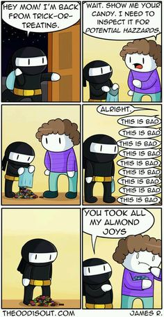I would let this happen. I hate almond joys😂 Funny Shit, Really Funny Memes, Stupid Funny Memes, Funny Relatable Memes, Haha Funny, Funny Cute, Hilarious, Funny Gifs, Odd Ones Out Comics