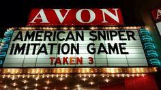 American Sniper; Imitation Game; Taken 3; The Avon Theater Decatur Illinois
