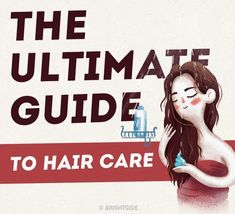 14 Hair Care Tips Every Girl Should Know