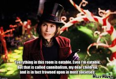 Charlie and the Chocolate Factory - Best line in the whole movie.