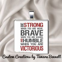 """Strong Brave  Humble Quote 1"""" Glass Tile Pendant with matching Ribbon Necklace or Key Ring"""
