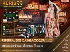 Tersedia 8 Jenis Permainan Dalam 1 Akun : 1. Poker. 2. Domino99. 3. Capsa Susun. 4. AduQ. 5. BandarQ. 6. Bandar Poker. 7. Sakong. 8. Bandar66.  Untuk Pendaftaran, Silakan Kunjungi : http://www.keris99.com http://www.keris99.net http://www.keris99.info http://www.keris99.me http://www.keris99.online http://www.kerisqq.com  Atau Langsung Hubungi Kami di https://lc.chat/now/9273530  Didukung Oleh: http://www.ceritabecek.com http://judicepatkaya.com