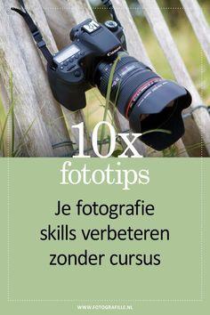 Wil jij je fotografie vaardigheden verbeteren? Ik geef je 10 tips hoe je je skills kunt verbeteren zonder cursussen. Succes!