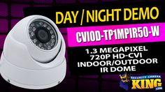 Day / Night IR Demo - CVIOD-TP1MPIR50-W - 1.3 Megapixel 720p HD-CVI Indo...