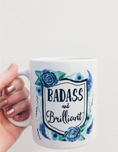 Badass and Brilliant Coffee Mug : A Unique Gifts Website