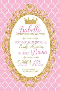 invitacion imprimible personalizable babyshower princesa Princess Theme, Baby Shower Princess, Baby Princess, Hello Kitty Birthday, Girl Birthday, Birthday Parties, Princess Invitations, Birthday Invitations, Baby Shower Themes