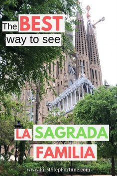 the best way to see la sagrada familia and which tour is best for you Visit Barcelona, Barcelona Travel, Barcelona Spain, Travel Office, Group Tours, Historical Architecture, Spain Travel, Travel Couple, Tour Guide