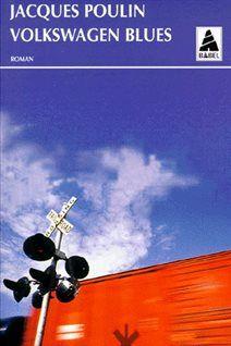 La couverture de «Volkswagen Blues» de Jacques Poulin.