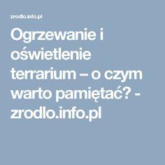 Ogrzewanie i oświetlenie terrarium – o czym warto pamiętać?  Oświetlenie do terrarium kupisz w sklepie online https://aqua-light.pl Zapraszamy!