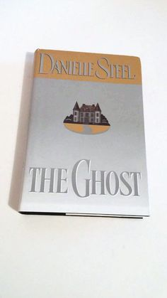 The Ghost by Danielle Steel   Hardcover   Drama by SamsOldiesButGoodies on Etsy