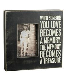 Another great find on #zulily! 'When Someone You Love' Frame by Primitives by Kathy #zulilyfinds