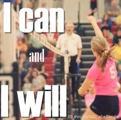 I can and I will - volleyball quotes and volleyball pictures Volleyball Images, Volleyball Posters, Basketball Senior Pictures, Volleyball Quotes, Volleyball Tryouts, Play Volleyball, Volleyball Gifts, Volleyball Inspiration, Sport Inspiration