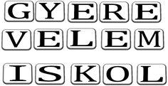 Gyere velem iskolába 1 Company Logo, Classroom, School, Schools