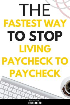 How to Stop Living Paycheck to Paycheck FAST! End your Paycheck to Paycheck lifestyle today | Paycheck to Paycheck | Paycheck to Paycheck Budget | Paycheck to Paycheck Save Money | Budget | Budgeting | How to Save Money | Frugal Living | BudgetingCouple.com #paychecktopaycheck #frugalliving #budgetingcouple