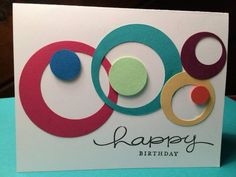 hand crafted card ... die cut circles within circles ... fun card ... graphic…