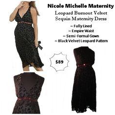 dbfc8eb578345 Nicole Michelle Maternity Gorgeous semi-formal velvet leopard burnout maternity  gown. Stunning sequin empire