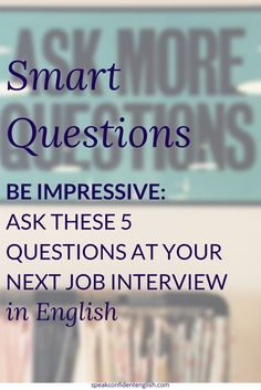 You have a job interview in English (awesome!). But at the end, the interviewer asks: Do you have any questions for me? What should you say? Can you ask a question?