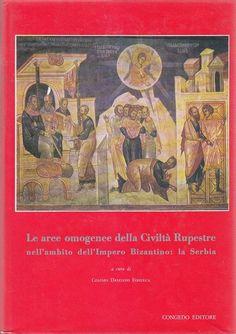 LE AREE OMOGENEE DELLA CIVILTÀ RUPESTRE impero bizantino Serbia 1979 Congedo