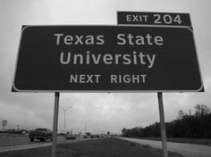 A big part of my heart will always be here....even though the sign would have said Southwest Texas State University back in my Bobcat days...