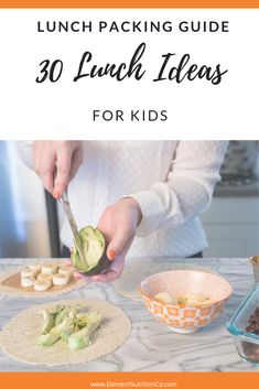 30 balanced school lunch ideas for kids