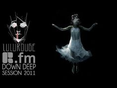 Lulu Rouge: Down Deep Session by R.fm - YouTube
