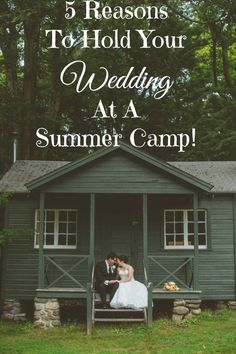 Reason To Hold Your Wedding At A Summer Camp