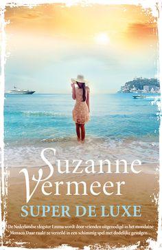 Super de luxe is de nieuwe zomerthriller van Suzanne Vermeer! De Nederlandse vlogster Emma wordt door vrienden uitgenodigd in het mondaine Monaco. Daar raakt ze verzeild in een schimmig spel met dodelijke gevolgen...