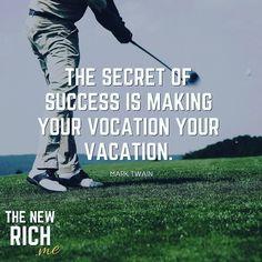Turn your vocation into vacation. Follow @the_new_rich_me #success #successquotes #motivation #mindset #millionairemindset #lifestylequotes #inspirationalquotes #hustle #entrepreneur #entrepreneurship #business #selfemployed #focus #goals #motivationalquotes #believeinyourself #quote #quoteoftheday #grind