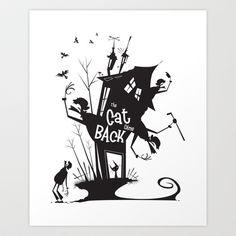 The Cat Came Back Art Print by breakfastjones - $14.00