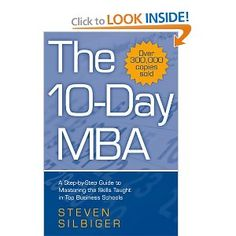 Reeeally want this   The 10-day MBA [Import] [Paperback]  Steven Silbiger (Author)