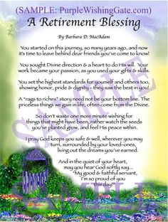 A Retirement Blessing http://www.purplewishinggate.com/product/Retirement_Blessing