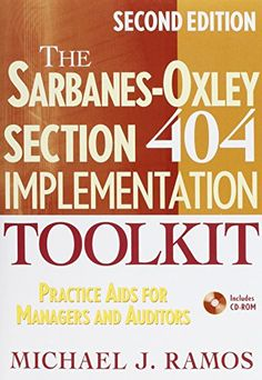 The Sarbanes-Oxley Section 404 Implementation Toolkit, with CD ROM: Practice Aids for Managers and Auditors by Michael J. Ramos http://www.amazon.com/dp/0470169311/ref=cm_sw_r_pi_dp_YA.Rub1AGXFEE