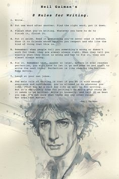 'Neil Gaiman's 8 Rules For Writing' by David Mack, a print release through Neverwear. x print in a matte finish, stamped with the official 'Neverwear' stamp and in a hand-numbered limited. Book Writing Tips, Writing Quotes, Writing Prompts, Writing Ideas, Kids Writing, Dialogue Writing, Start Writing, Literacy Quotes, Writing Comics