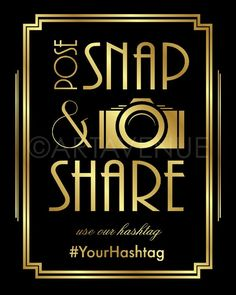 Gatsby Art Deco Hashtag Party Signs | POSE SNAP & SHARE Custom Instagram Sign | Black and Gold Sign