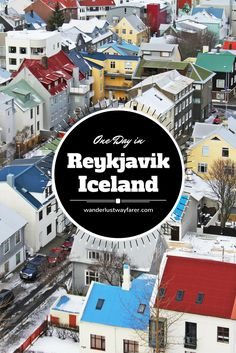 Have only one day to spend in Reykjavik, Iceland? Follow this perfectly packed plan to see all the sites.