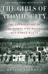 The incredible true story of the top-secret World War II town of Oak Ridge, Tennessee, and the young women brought there to help build the atomic... #book #WWII #OakRidge