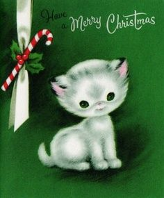 I love this sweet vintage Kitty Christmas Card Cat Christmas Cards, Christmas Kitten, Christmas Graphics, Old Christmas, Old Fashioned Christmas, Christmas Scenes, Vintage Christmas Cards, Retro Christmas, Vintage Holiday