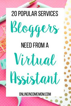 If you are hoping to build your online income as a virtual assistant, you need to know what services are popular right now. Bloggers are a great place to get business, as there a lots of mundane tasks related to blogging that many would love to outsource. Offering these services will gain you more business, increasing your income! If you don't have experience in some of the services in the list below,Read More »