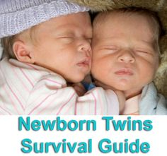 Advice for surviving the first few months with twins.