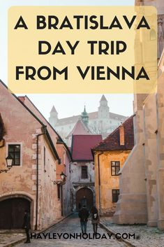 Bratislava Day Trip from Vienna, Austria: My Top Tips for Solo Travellers Backpacking Europe, Europe Travel Tips, Travel Destinations, Travel Guide, Budget Travel, Travel Ideas, Travel Inspiration, European Destination, European Travel