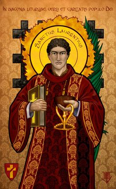 Happy Feast Day of St Lawrence Martyr – August 10 Holy Chalice… Catholic Saints, Roman Catholic, Catholic Deacon, Religious Images, Religious Icons, St Lawrence Martyr, Catholic Mass Readings, Happy Feast Day, Art Through The Ages