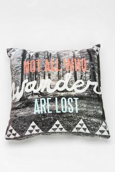 Not All Who Wander Are Lost throw pillow. #urbanoutfitters