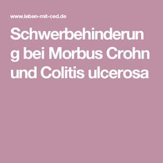 Schwerbehinderung bei Morbus Crohn und Colitis ulcerosa
