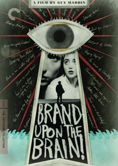 Brand Upon the Brain! (The Criterion Collection) Image Entertainment, Inc. http://www.amazon.com/dp/B0019X4008/ref=cm_sw_r_pi_dp_efa-wb00YC94Y