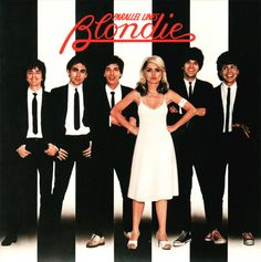 Blondie - got this album when I was 7 and 32 years later I still know all the words.