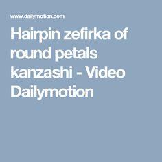 Hairpin zefirka of round petals kanzashi - Video Dailymotion