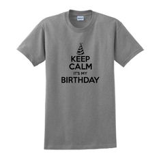Keep Calm It's My Birthday T-Shirt Large Sport Grey